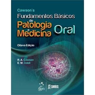 Livro - Cawsons - Fundamentos Básicos de Patologia e Medicina Oral