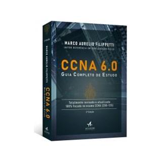 Livro - CCNA 6.0: Guia Completo de Estudo - Filippetti
