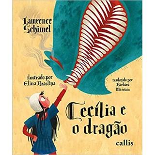 Livro - Cecília e o Dragão - Schimel