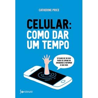 Livro - Celular: Como dar um Tempo - Price