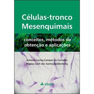 Livro - Células-Tronco Mesenquimais – Conceitos, Métodos de Obtenção e Aplicações - Carvalho
