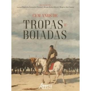 Livro - Cem Anos de Tropas e Boiadas - Canedo