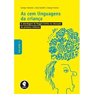 Livro - Cem Linguagens da Criança vol 1 - Edwards