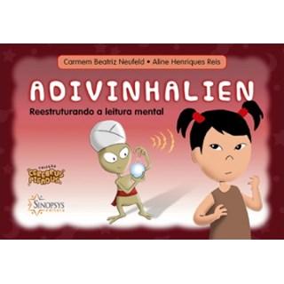 Livro - Cerebrus Pifadus - Advinhalien: Reestruturando a Leitura Mental - Neufeld