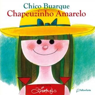 Livro - Chapeuzinho Amarelo - Buarque - Autêntica