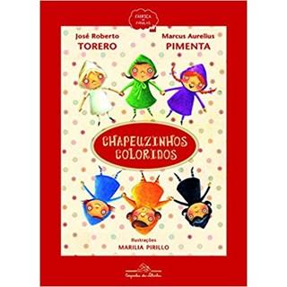 Livro - Chapeuzinhos Coloridos - Torero e Pimenta