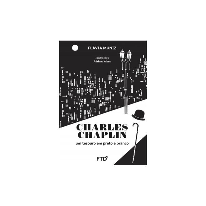 Livro - Charles Chaplin: um Tesouro em Branco e Preto - Muniz