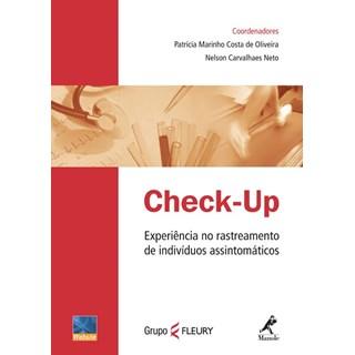 Livro - Check-Up - Experiência no Rastreamento de Indivíduos Assintomáticos - Oliveira***