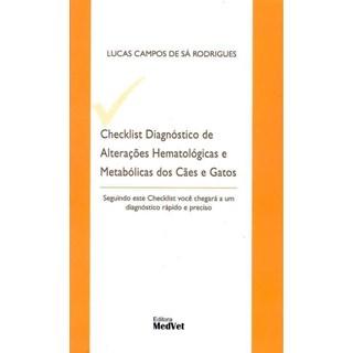 Livro Checklist Diagnóstico De Alterações Hematológicas E Metabólicas Dos Cães E Gatos - Rodrigues - Medvet