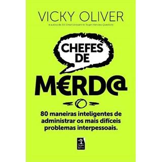 Livro - Chefes de Merda - Oliver