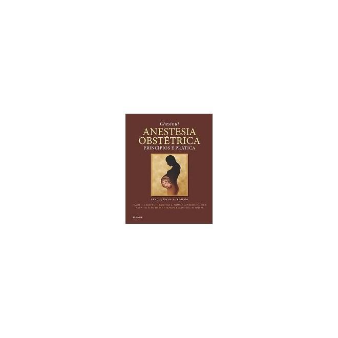 Livro - Chestnut Anestesia Obstétrica - Chestnut