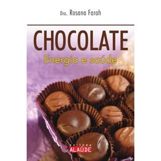 Livro - Chocolate Energia e Saúde - Farah