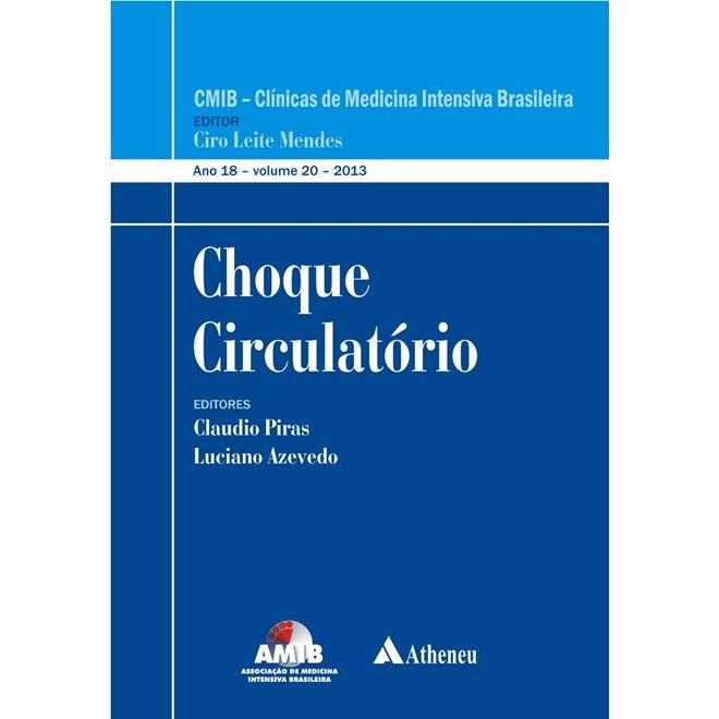 Livro - Choque Circulatório - CMIB - Clínica de Medicina Intensiva Brasileira - AMIB - Piras
