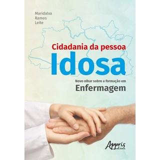 Livro Cidadania da Pessoa Idosa - Leite - Appris