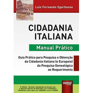 Livro Cidadania Italiana: Manual Prático - Sgarbossa - Juruá