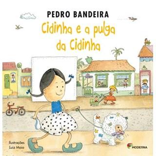 Livro Cidinha e a Pulga de Cidinha - Pedro Bandeira - Moderna