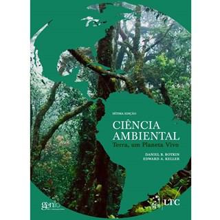 Livro - Ciência Ambiental - Terra, um Planeta Vivo - Botkin