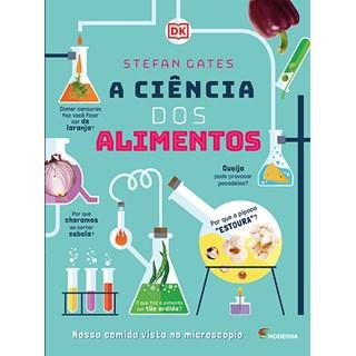 Livro Ciência dos Alimentos, A - Gates - Moderna