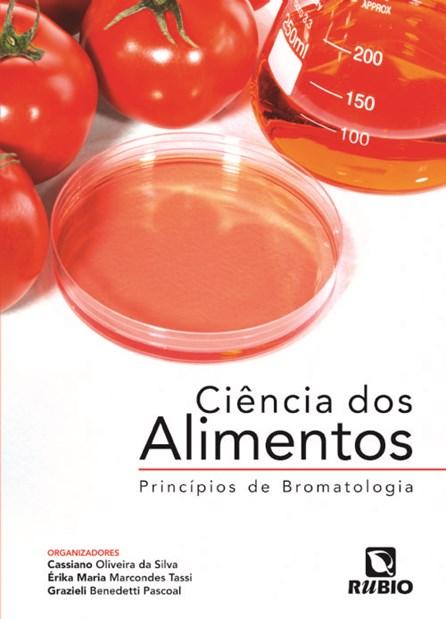 Livro - Ciência dos Alimentos - Princípios de Bromatologia - Silva