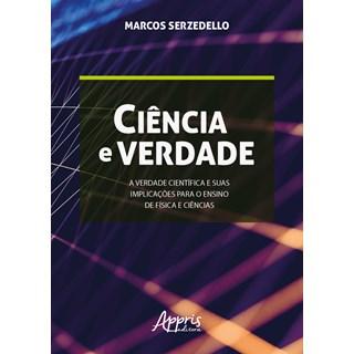 Livro - Ciência e Verdade - Serzedello