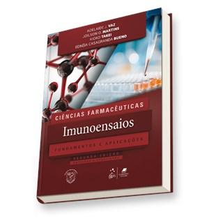 Livro - Ciências Farmacêuticas Imunoensaios - Fundamentos e Aplicações - Vaz
