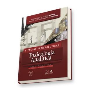 Livro - Ciências Farmacêuticas Toxicologia Analítica - Moreau