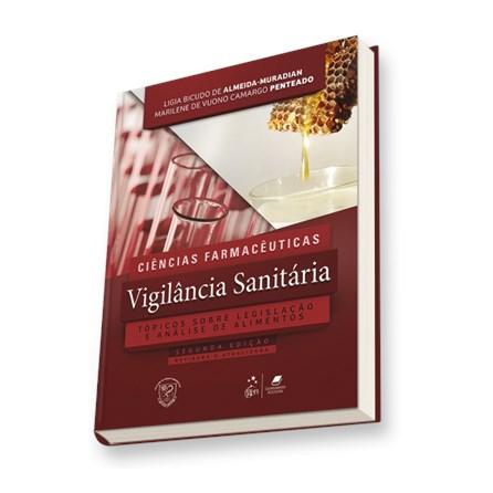 Livro - Ciências Farmacêuticas Vigilância Sanitária Tópicos Sobre Legislação e Análise de Alimentos - Muradian