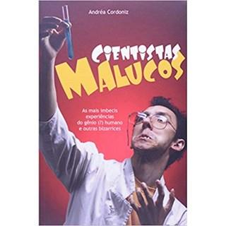 Livro - Cientistas Malucos - Cordoniz