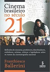 Livro Cinema Brasileiro No Seculo 21 Ballerini Summus