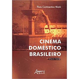 Livro - Cinema Doméstico Brasileiro - Blank - Appris