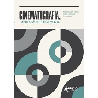 Livro - Cinematografia, Expressão e Pensamento - Tedesco
