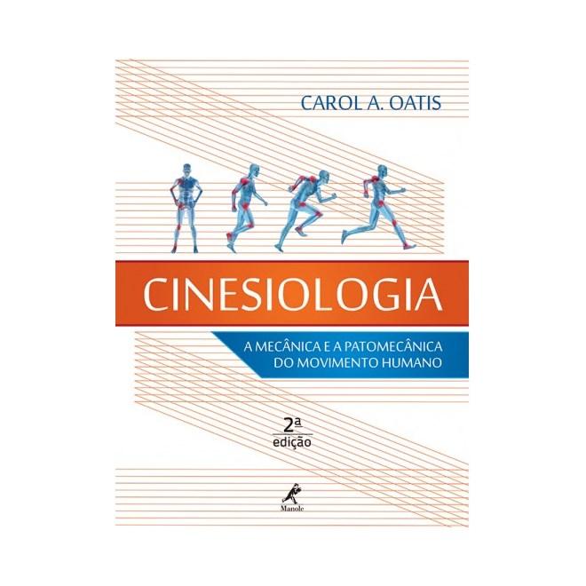 Livro - Cinesiologia a Mecânica e a Patomecânica do Movimento Humano - Oatis