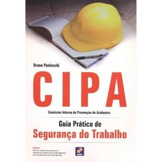 Livro - CIPA - Guia Prático do Trabalho - Paoleschi