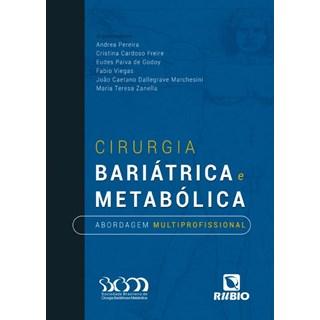Livro - Cirurgia Bariátrica e Metabólica: Abordagem Multiprofissional - SBCBM - Pereira