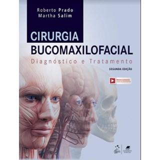 Livro - Cirurgia Bucomaxilofacial - Diagnóstico e Tratamento - Prado