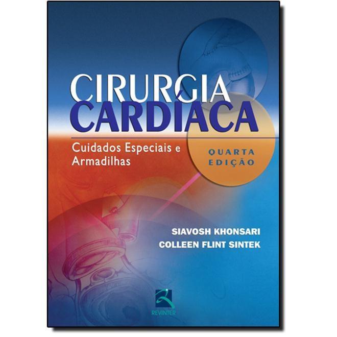 Livro - Cirurgia Cardíaca - Cuidados Especiais e Armadilhas - Khonsari