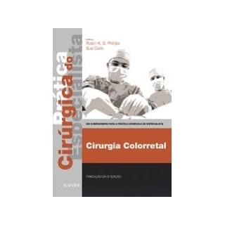 Livro - Cirurgia Colorretal - Phillips