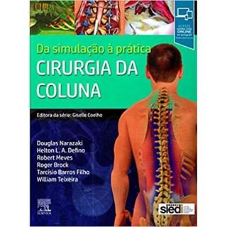 Livro - Cirurgia da Coluna: da Simulação a Prática - Narazaki - SIEDI