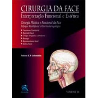 Livro - Cirurgia da Face - Cirurgia Plástica Funcional da Face - Colombini