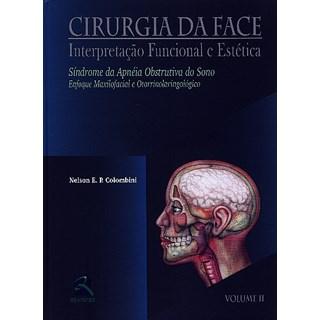 Livro - Cirurgia da Face - Vol II - Colombini ***