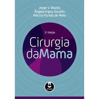Livro - Cirurgia da Mama - Biazús @@