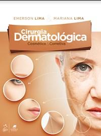 Livro Cirurgia Dermatologica Cosmetica e Corretiva Lima