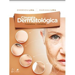 Livro - Cirurgia Dermatológica Cosmética e Corretiva - Lima