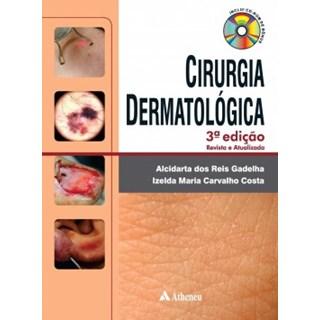Livro - Cirurgia Dermatológica em Consultório - Gadelha