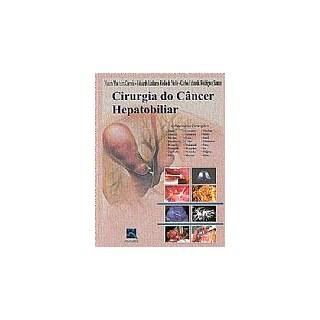 Livro - Cirurgia do Câncer Hepatobiliar - Correia BFI