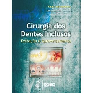 Livro - Cirurgia dos Dentes Inclusos - Medeiros
