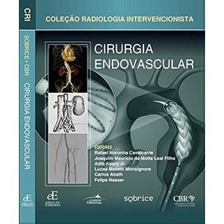 Livro Cirurgia Endovascular (Coleção Radiologia Intervencionista) - Nasser - Editora dos Editores