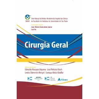 Livro - Cirurgia Geral - SMMR - HCFMUSP - Atheneu