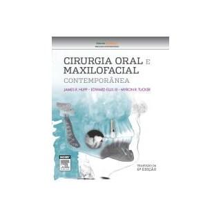 Livro - Cirurgia oral e Maxilofacial Contemporânea - Hupp