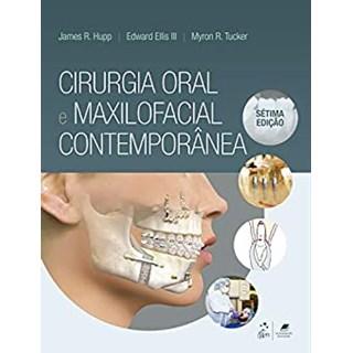 Livro Cirurgia Oral e Maxilofacial Contemporânea - Hupp - Guanabara